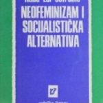 Neofeminizam i socijalisticka alternativa - Nada Ler-Sofronic