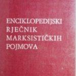 Enciklopedijski rjecnik marksistickih pojm - Risto Tubic