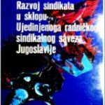 Razvoj sindikata u sklopu Ujedinjenoga rad - Josip Cazi